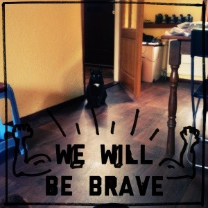 Malou Will Be Brave